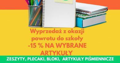 Wielki powrót do szkoły! -15% NA WYBRANE ARTYKUŁY