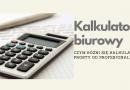 Kalkulator biurowy, prosty, profesjonalny – jaki wybrać ?